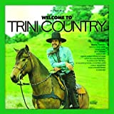 Songtexte von Trini Lopez - Welcome to Trini Country