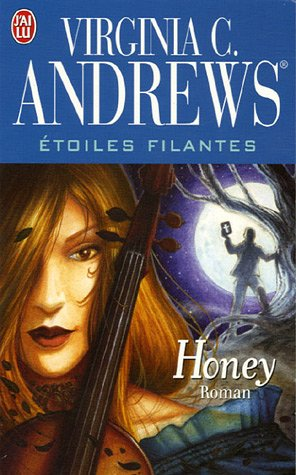 Etoiles filantes, Tome 4 : Honey