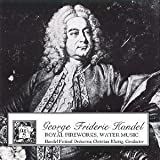 Music for the Royal Fireworks / Suite from Alcina / Water Music (1991-08-02)