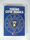 Torino citta' magica