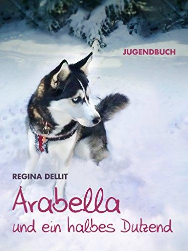 Arabella und ein halbes Dutzend