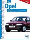 Opel Astra F - Limousine und Caravan 1991-1998  (Reparaturanleitungen)