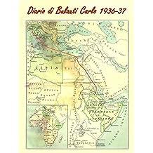 Diario di Bulanti Carlo 1936-37 (Italian Edition)