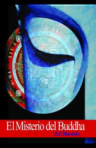 El Misterio del Budha por Helena Petrovna  Blavatsky