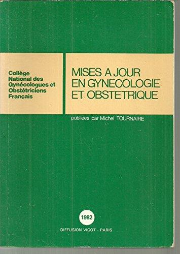 Mises à jour en gynécologie et obstétrique : Paris, 1982