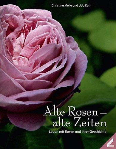 iten: Leben mit Rosen und ihren Geschichten ()