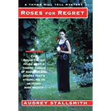 Roses For Regret (Thyme Will Tell Mystery Series, 3)