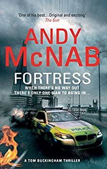 Fortress: (Tom Buckingham Thriller 2) by [McNab, Andy]