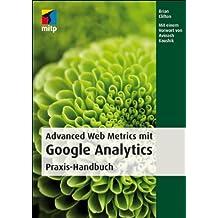 Advanced Web Metrics mit Google Analytics: Praxis-Handbuch