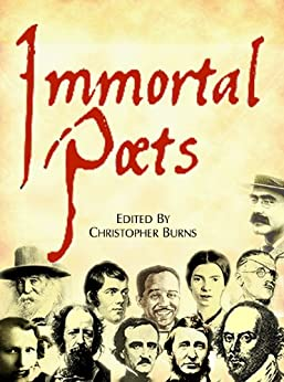 Immortal Poets (English Edition) de [Burns, Christopher]