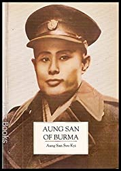 Aung San of Burma: A Biographical Portrait by His Daughter by Aung San Suu Kyi (1995-02-02)