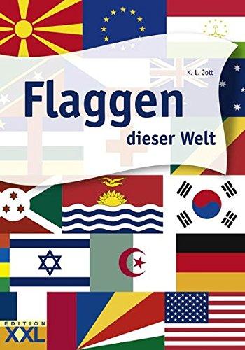 Flaggen dieser Welt (Der Flaggen Welt)