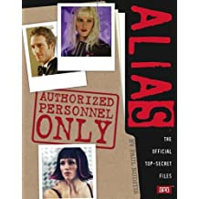 """Authorized Personnel Only: """"Alias"""" by Paul Ruditis (5-Dec-2005) Paperback"""