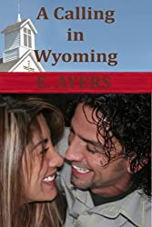 A Calling in Wyoming (Creeds Crossing Book 4) (English Edition)