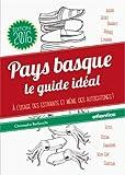 Pays basque le guide idéal Version 2016