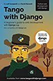 Tango With Django: A beginner's Guide to Web Development With Python / Django 1.9 (English Edition)
