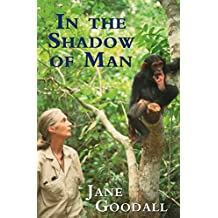 In the Shadow of Man (English Edition)