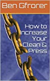 How to Increase Your Clean & Press