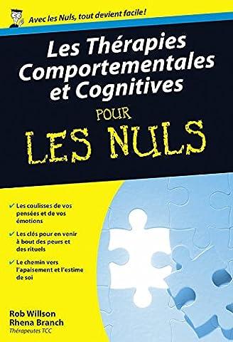 Les Thérapies comportementales et cognitives Poche Pour les nuls