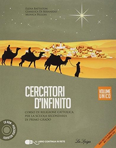 Cercatori d'infinito. Vol. unico. Per la Scuola media. Con CD-ROM. Con espansione online