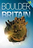 Boulder Britain: The Essential Guide to British Bouldering