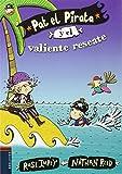 Pat el Pirata y el valiente rescate (Colección: Pat el Pirata)
