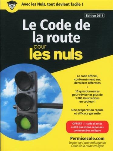Le code de la route poche 2017-2018 pour les Nuls