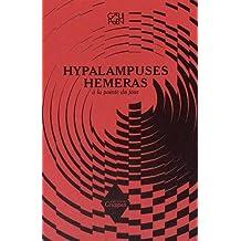 Hypalampuses hemeras : A la pointe du jour
