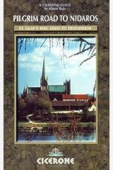 The Pilgrim Road to Nidaros: St. Olav's Way - Oslo to Trondheim Paperback