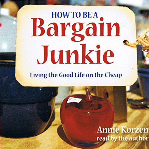 How to Be a Bargain Junkie  Audiolibri