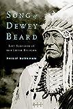 Song of Dewey Beard: Last Survivor of the Little Bighorn