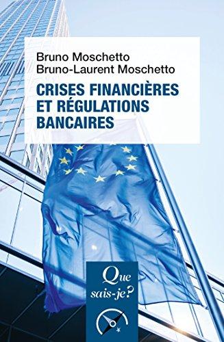 Crises financires et rgulations bancaires:  Que sais-je ?  n 4082