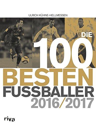 Die 100 besten Fußballer 2016/2017