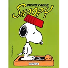 Snoopy, tome 2 : Incroyable Snoopy