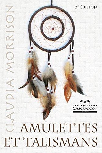 Amulettes et talismans par Claudia Morrison