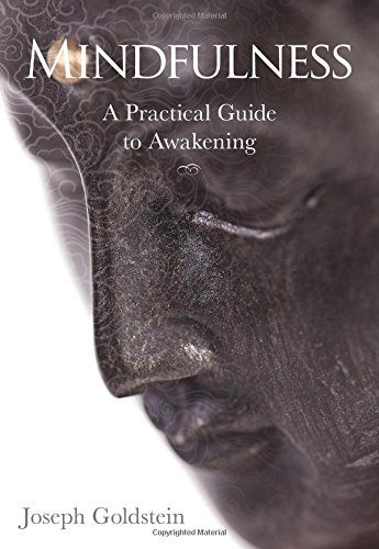 Mindfulness: A Practical Guide to Awakening