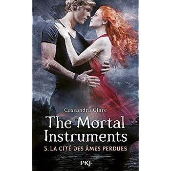 The Mortal Instruments - Tome 05: La Cité des âmes perdues (5)