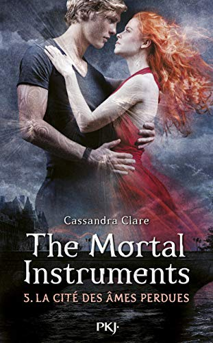 The Mortal Instruments - Tome 05: La Cité des âmes perdues (5)