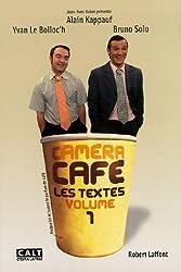 Caméra Café : Tome 1, Les textes