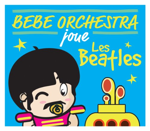 bebe-orchestra-joue-the-beatles