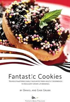 Fantastic Cookies (Fantastic Cook Books Book 1) by [Grubb, Daniel, Grubb, Gabi]