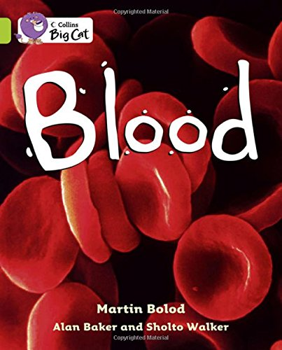 Blood: Band 11/Lime (Collins Big Cat)