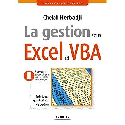 La gestion sous Excel et VBA: Techniques quantitatives de gestion (Finance)
