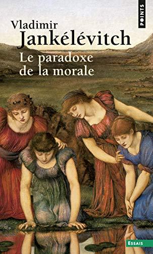 Le paradoxe de la morale par Vladimir Jankelevitch