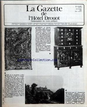GAZETTE DE L'HOTEL DROUOT (LA) [No 37] du 24/10/1986 - CABINET EN PLACAGE D'EBENE - RONCE - DECOR EN MARQUETERIE DE FLEURS DE JASMIN AVEC IVOIRE - TAPIS DE LA SAVONNERIE A DECOR POLYCHROME DE FLEURS ET BOUQUETS SUR FOND BRUN-NOIR - TAUNAY - PAYSAGE DE LA CAMPAGNE ROMAINE