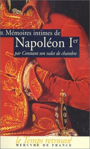 Memoires intimes de napoleon premier : tome 2 par Constant