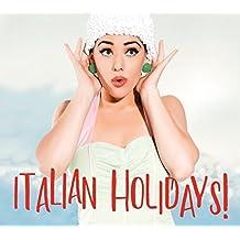 Italian Holidays!