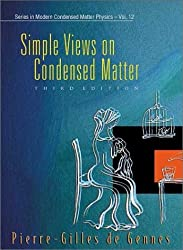 Simple Views on Condensed Matter (Series in Modern Condensed Matter Physics) by Pierre Gilles de Gennes (2003-04-16)