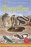 Reptile Ultimate (Ultimate Sticker Books)