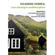 Telhados Verdes: uma abordagem multidisciplinar (Portuguese Edition)